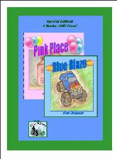 Pink Place & Blue Blaze by Deb Simpson