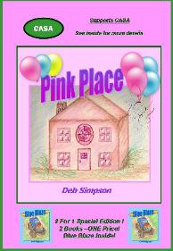 Pink Place & Blue Blaze  A Special Edition Benefitting CASA
